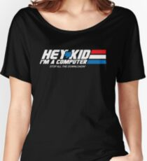 Hey Kid I'm a Computer Women's Relaxed Fit T-Shirt