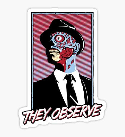 They Observe Sticker