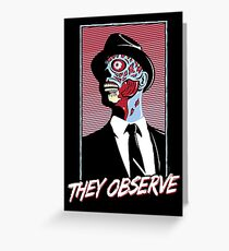 They Observe Greeting Card