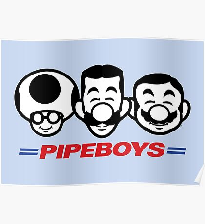 Pipe Boys Poster