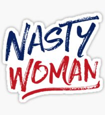 Nasty Woman - Patriotic Sticker