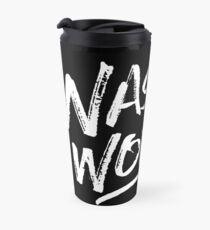 Nasty Woman - White Travel Mug