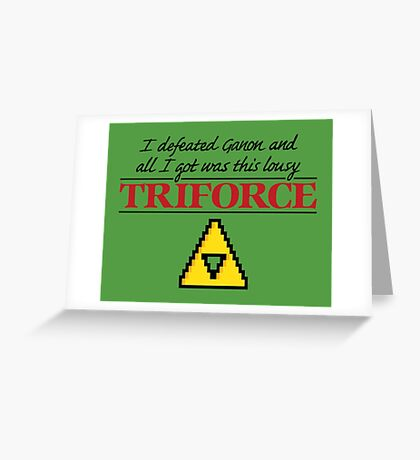 Lousy Triforce Greeting Card