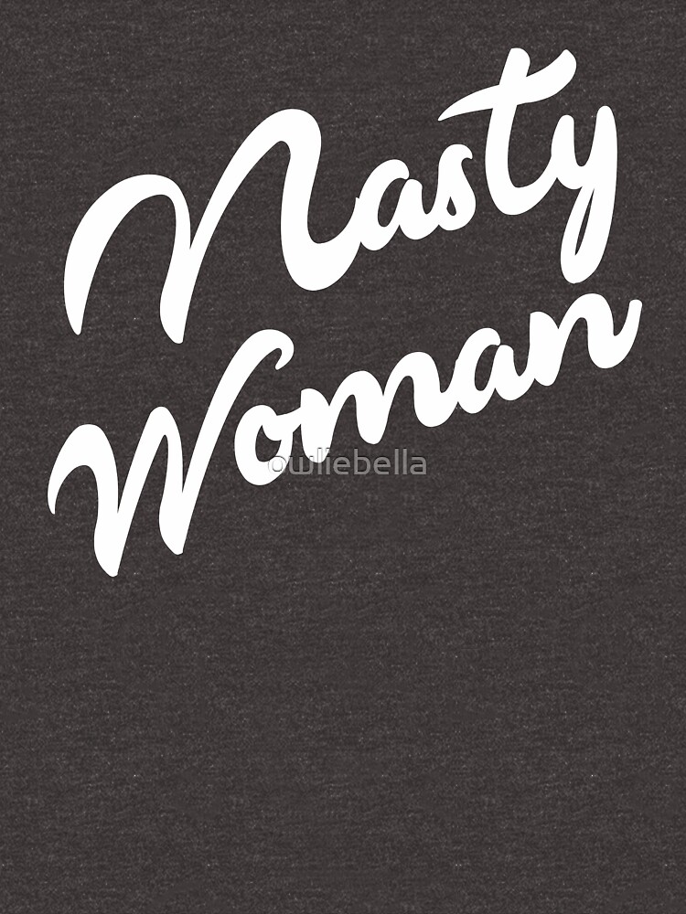 TShirtGifter presents: Nasty Woman  | Unisex T-Shirt