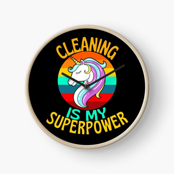 CLEANING Is My Superpower Unicorn Lover Clock