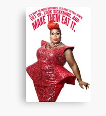 LATRICE ROYALE - MAKE THEM EAT IT Canvas Print