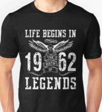 Life Begins In 1962 Birth Legends T-Shirt
