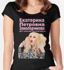 YOUR DAD CALLS ME KATYA Women's Fitted Scoop T-Shirt