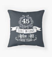 45. Hochzeitstag Verliebt 45 Jahre Dekokissen