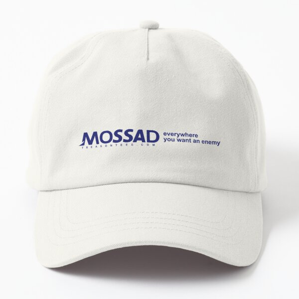 Mossad: Everywhere You Want an Enemy Dad Hat