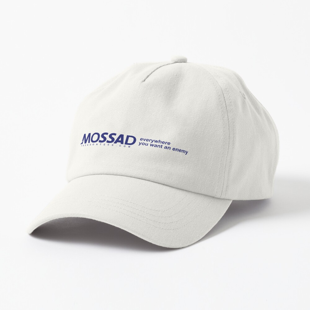 Mossad: Everywhere You Want an Enemy Cap