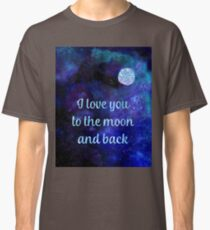 I love you to the moon and back watercolour and silver foil effect art Classic T-Shirt