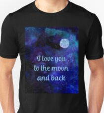I love you to the moon and back watercolour and silver foil effect art Unisex T-Shirt