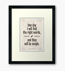 Jack Kerouac - The Dharma Bums quote Framed Print