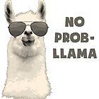 No Problem Llama by TheShirtYurt