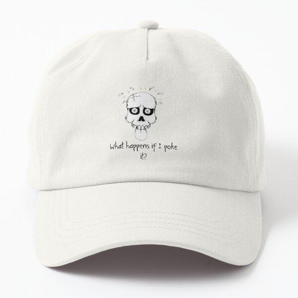 Famous Last Words: Poke it Dad Hat