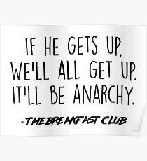 Der Frühstücksclub - Es wird Anarchie sein Poster