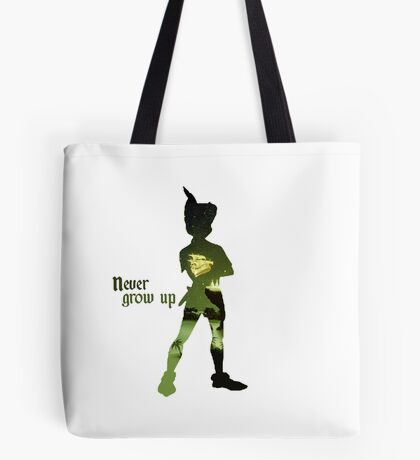 Never Grow Up Tote Bag