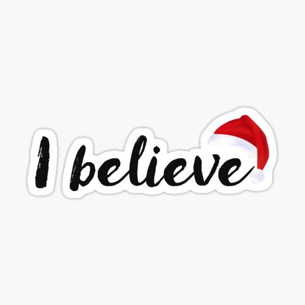 Santa Claus - I believe Sticker