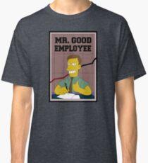 Mister Good Employee Classic T-Shirt