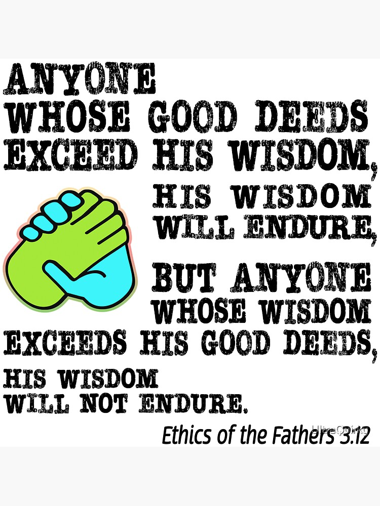 Good Deeds and Wisdom. by UltraQuirky