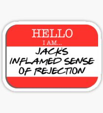 Fight Club - I am Jack's inflamed sense of rejection Sticker