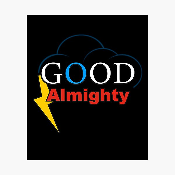 Good Almighty or Good God Almighty (play on words)   Logo-Type Design with Clouds and Lightning Photographic Print