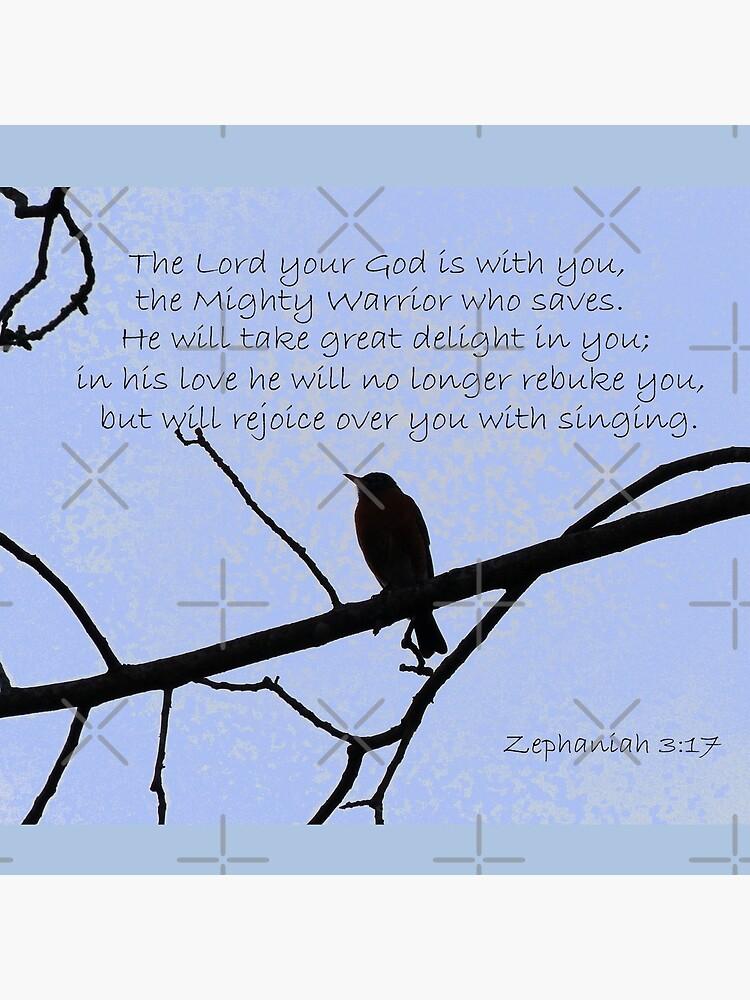 Zephaniah 3:17  by FrankieCat