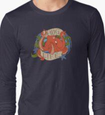 Octopus - HUG LIFE Long Sleeve T-Shirt