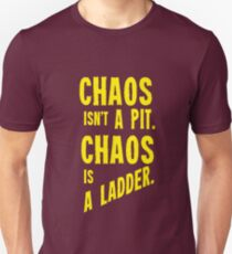 Game of Thrones Baelish Chaos Isn't a Pit Chaos is a Ladder Unisex T-Shirt