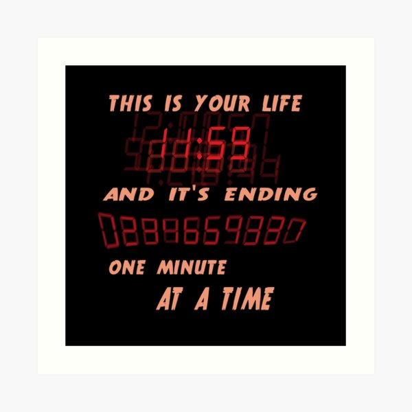 Fight Club This is Your Life and It's Ending One Minute at a Time Art Print
