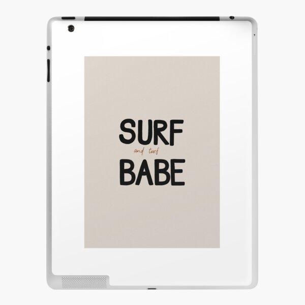 SURF AND TURF BABE iPad Skin