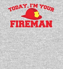 Today, I'm your fireman Kids Pullover Hoodie