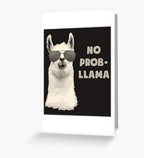 No Problem Llama Greeting Card