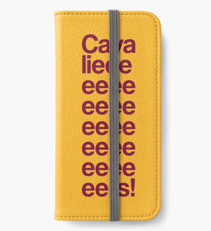Cavalieeeeeeeeeeeers! iPhone Flip-Case