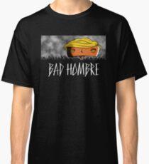 Bad Hombre - Robot Classic T-Shirt