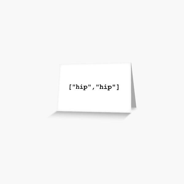 Hip Hip Hooray Programming Array  Greeting Card