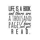 """Life is a book. . ."" - Will Herondale Quote by wessaandjessa"
