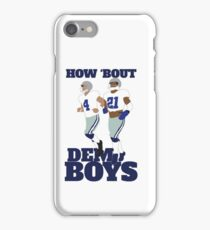 How bout dem boys!  iPhone Case/Skin