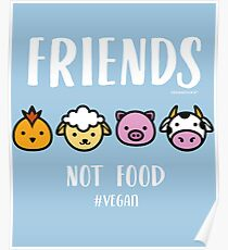 Friends Not Food #Vegan Poster