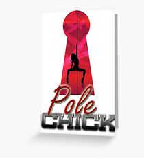 Pole Chick 2 Greeting Card