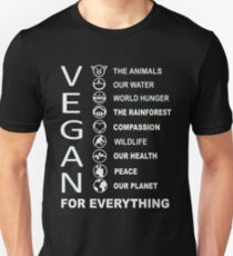 Vegan - Vegan For Everything T-Shirt