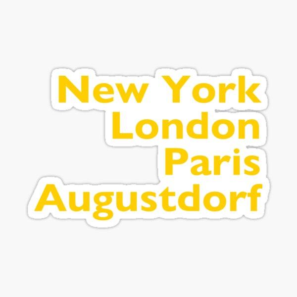 New York London Paris Augustdorf Sticker