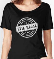 Evil Regal Women's Relaxed Fit T-Shirt