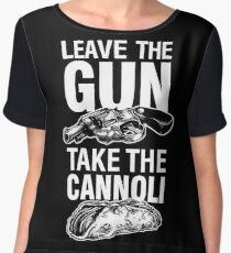 Leave the Gun Take the Cannoli Godfather Movie Quote Chiffon Top