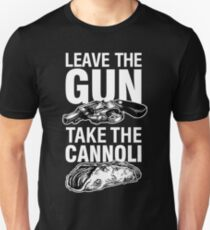 Leave the Gun Take the Cannoli Godfather Movie Quote T-Shirt