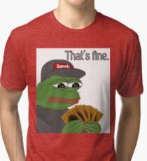 Pepe Yugioh Thats Fine Tri-blend T-Shirt