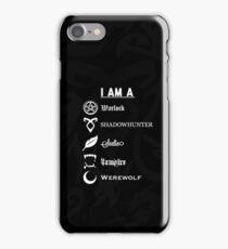 I AM A - Shadowhunters {Black} iPhone Case/Skin