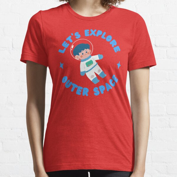 Let's Explore Outer Space Essential T-Shirt