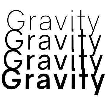 Just My Type - Gravity by HalfBlueStar